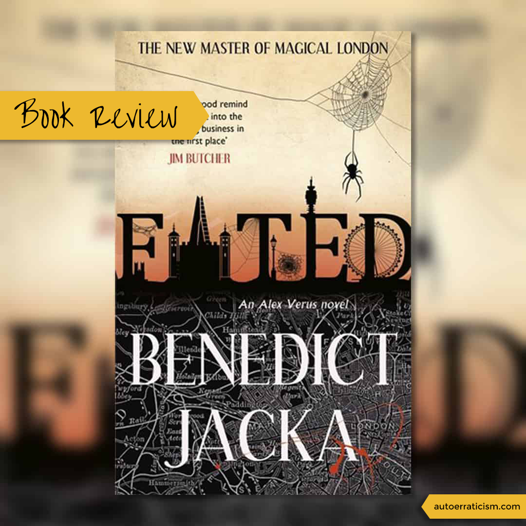 Fiction Review: Fated by Benedict Jacka
