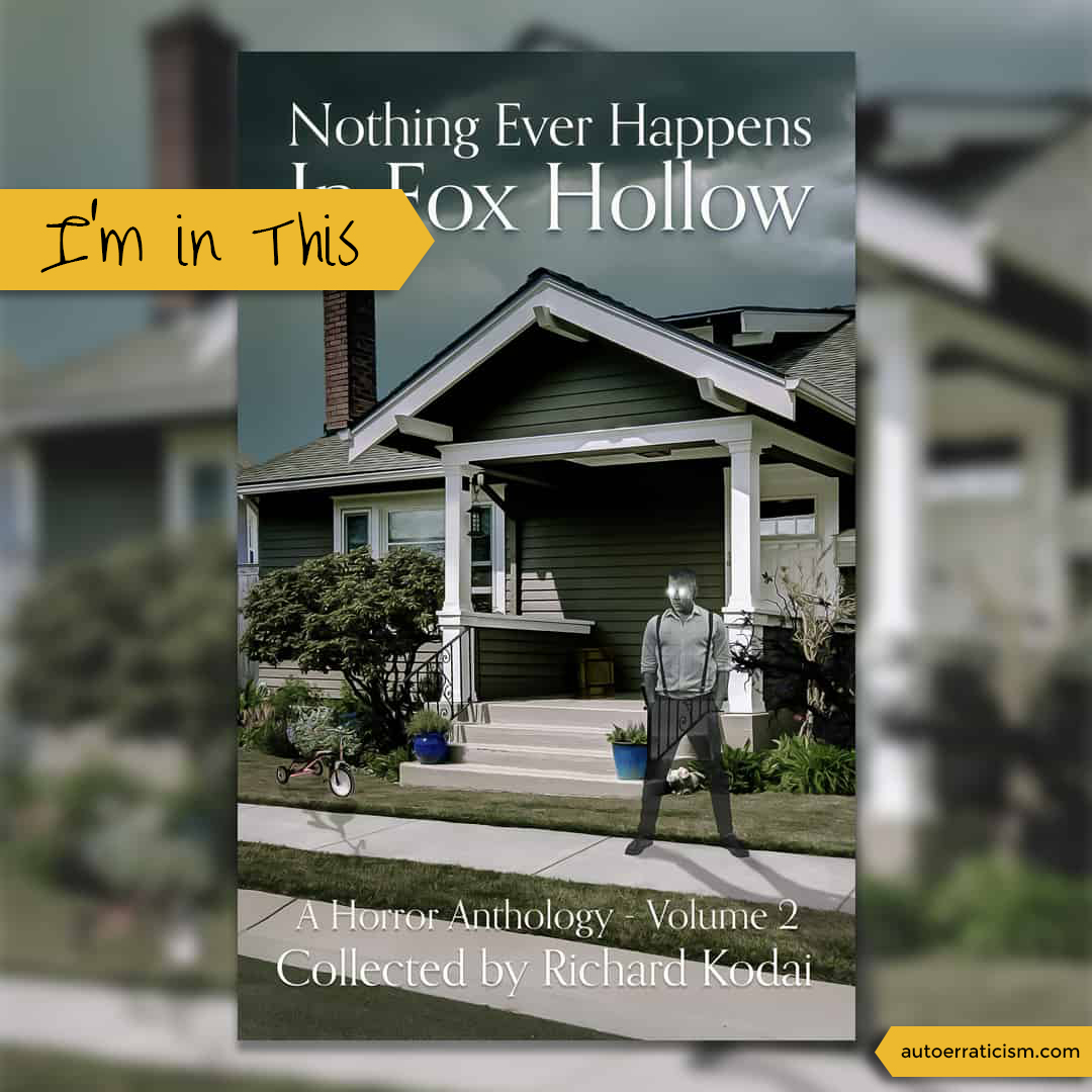 Nothing Ever Happens In Fox Hollow Volume 2