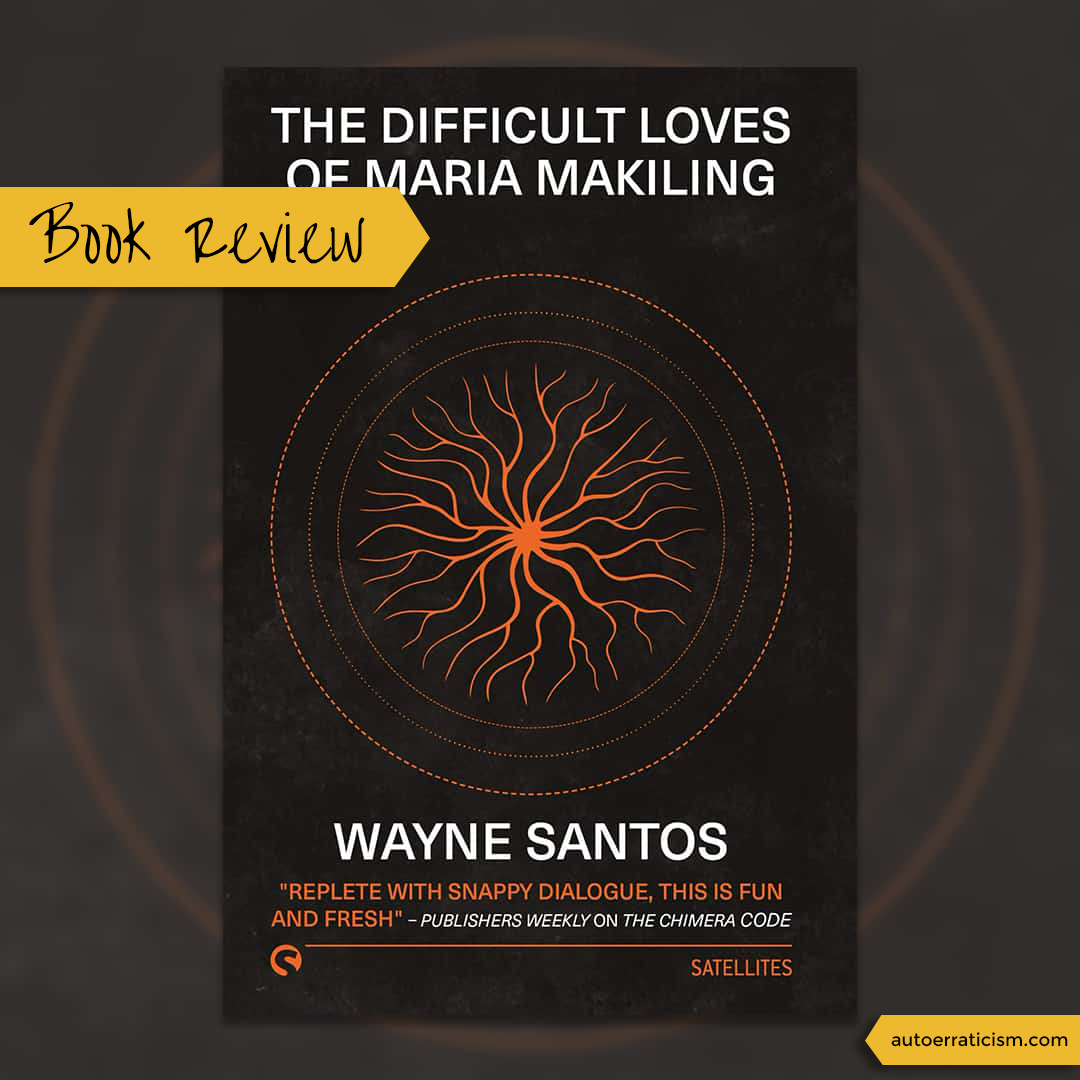 Cover of The Difficult Loves of Maria Makiling by Wayne Santos